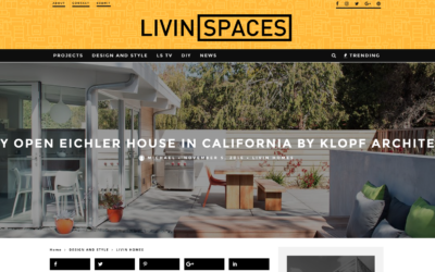 Livin Spaces featured our Truly Open Eichler House