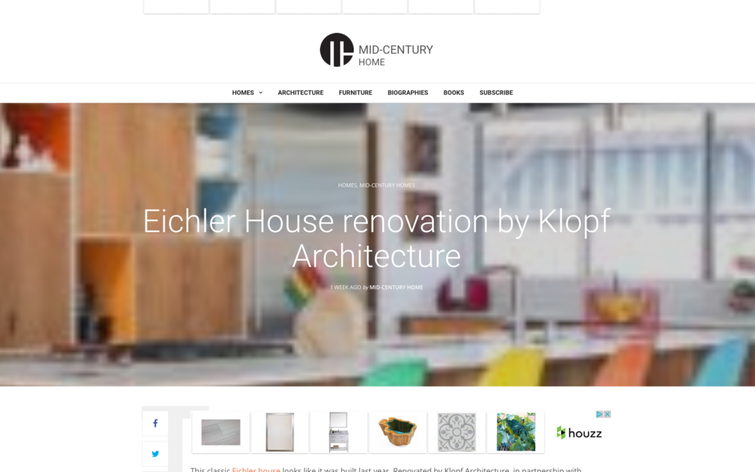 Mid Century Home features our Renewed Classic Eichler Remodel